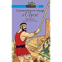 L'extraordinaire voyage d'Ulysse (Histoires de toujours t. 1)