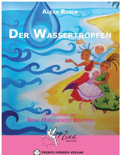 Der Wassertropfen (Nina Märchenfee 7)