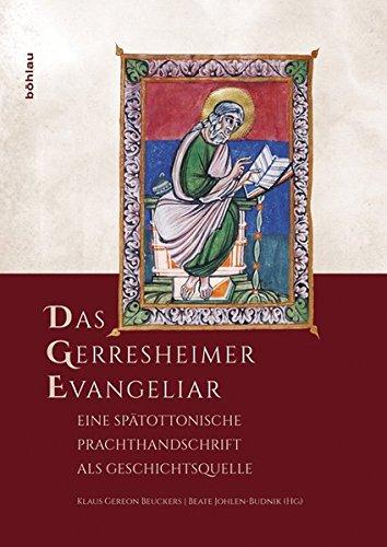 Das Gerresheimer Evangeliar (Forschungen zu Kunst, Geschichte und Literatur des Mittelalters)