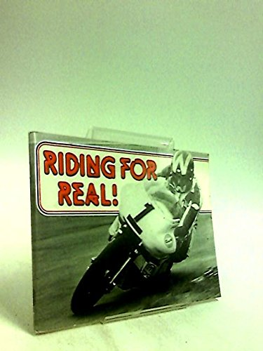 Riding for Real! - Real Riding