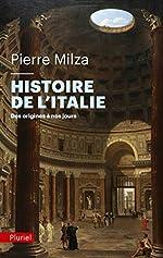 Histoire de l'Italie - Des origines à nos jours de Pierre Milza