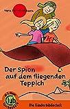 Der Spion auf dem fliegenden Teppich (Club-Taschenbuch-Reihe, Band 303)