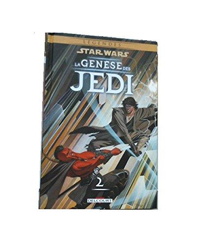 Star Wars. La genèse des Jedi, Tome 2 : Le prisonnier de Bogan par From Delcourt