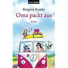 Oma packt aus: Roman