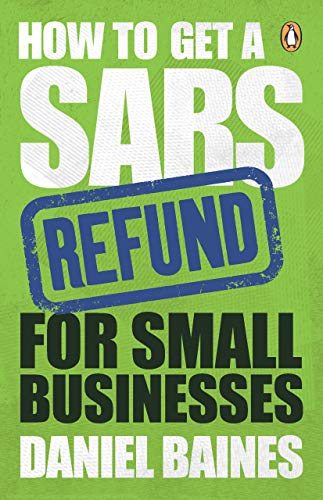 How to Get a SARS Refund for Small Businesses (English Edition)