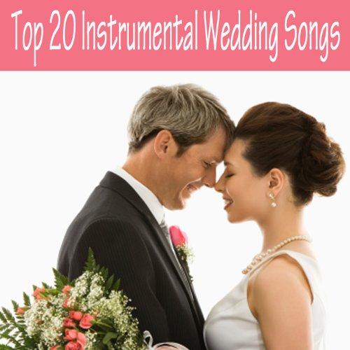 Top 20 Instrumental Wedding Songs
