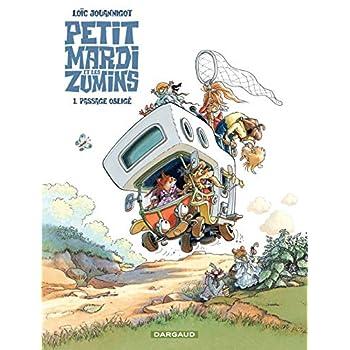 Petitmardi et Les Zumins  - tome 1 - Passage obligé (1)