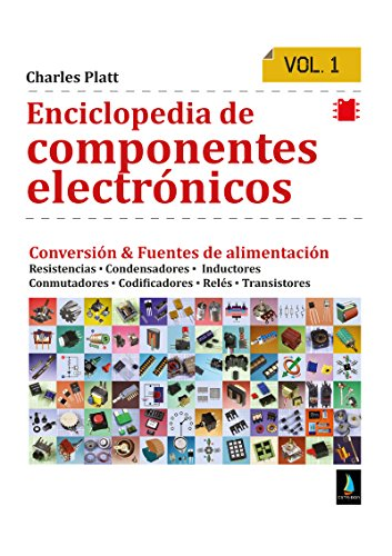 Enciclopedia de componentes electrónicos. Volumen 1 eBook: Platt ...