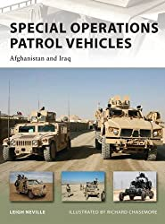 Special Operations Patrol Vehicles: Afghanistan and Iraq (New Vanguard, Band 179)