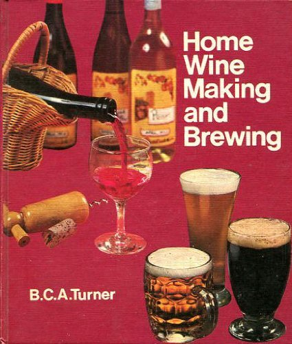 The Boots Book of Home Wine Making and Brewing