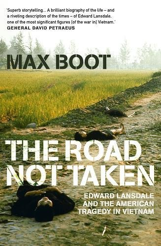 The Road Not Taken por Max Boot
