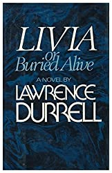 Livia: Or Buried Alive by Lawrence Durrell (1979-04-16)