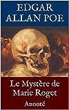 Le Mystère de Marie Roget: Annoté
