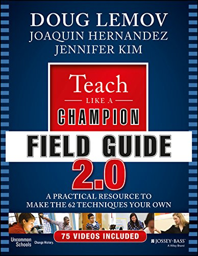 teach-like-a-champion-field-guide-20-a-practical-resource-to-make-the-62-techniques-your-own