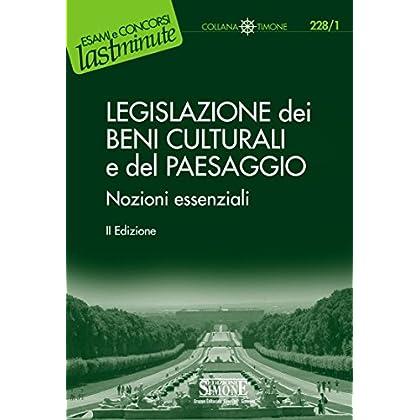 Legislazione Dei Beni Culturali E Del Paesaggio: Nozioni Essenziali (Il Timone)