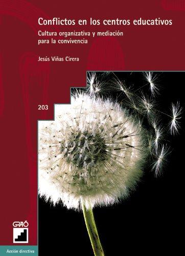 Conflictos En Los Centros Educativos: 203 (Accion Directiva) por Jesús Viñas i Cirera