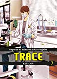 Trace - tome 2 (02)