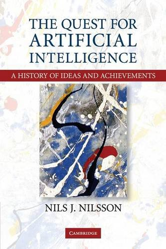 The Quest for Artificial Intelligence Paperback