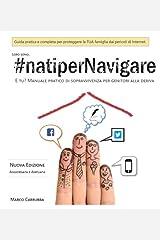 #natiperNavigare: Edizione a colori Manuale di sopravvivenza per genitori alla deriva Paperback