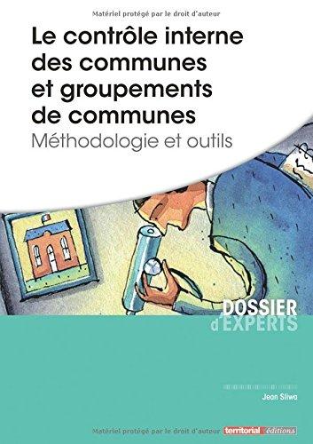 Le contrôle interne des communes et groupements de communes - Méthodologie et outils
