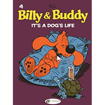 Billy & Buddy, Tome 4 : It's a dog's life