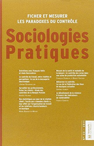 Sociologies Pratiques, N 22, 2011 : Ficher et mesurer, les paradoxes du contrle