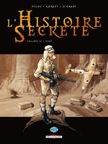 L'Histoire Secrète, Tome 16 : Sion