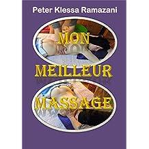 Mon meilleur Massage: Un Guide professionnel de Massage Physiologique (French Edition)