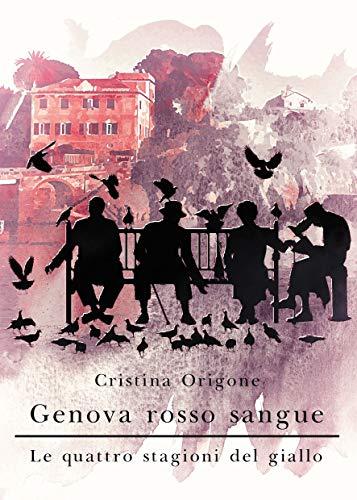 Cristina Origone  - Genova rosso sangue  (2019)