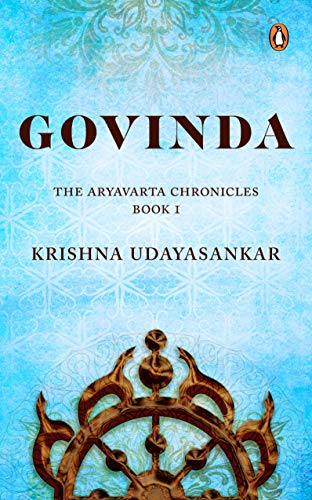 Govinda: The Aryavarta Chronicles Book 1