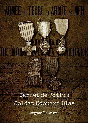 Carnet de Poilu : Soldat Édouard Blas par Megane Delsinne