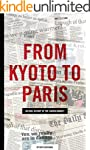 From Kyoto to Paris: An oral history...
