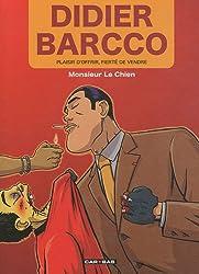 Didier Barcco : Plaisir d'offrir, Fierté de vendre