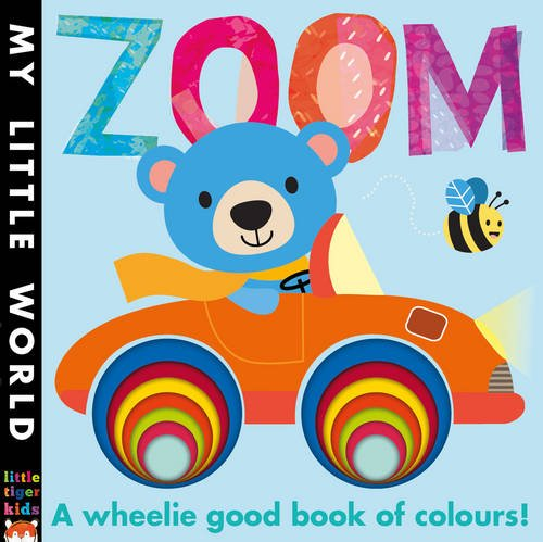zoom-a-wheelie-good-book-of-colours-my-little-world