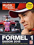Formel 1 - Saison 2015: Alle Teams - Alle Strecken - Alle Fahrer