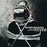 Songtexte von Remembering Never - Women and Children Die First