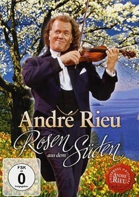 André Rieu - Rosen aus dem Süden