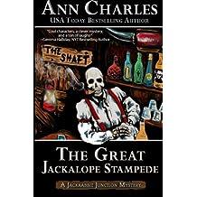 The Great Jackalope Stampede: Jackrabbit Junction Mystery Series #3 (Volume 3) by Ann Charles (2014-01-21)