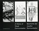 A History of Visual Communication by Josef Müller-Brockmann (1999-01-01)