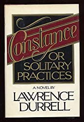 Constance, or Solitary Practices by Lawrence Durrell (1982-11-15)