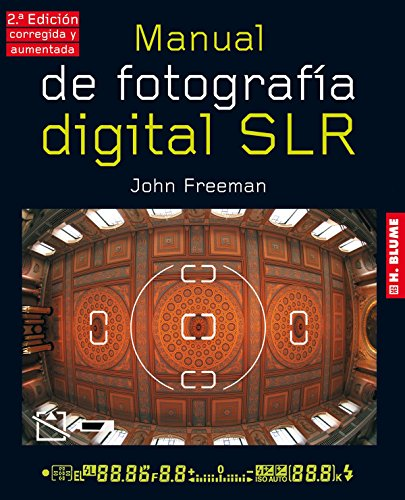 Manual de fotografía digital SLR por John Freeman