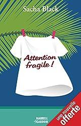 Attention fragile: Version Longue + Une nouvelle offerte