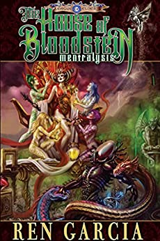 The House of Bloodstein: Mentralysis, Lite Edition (The League of Elder Book 11) by [Garcia, Ren]