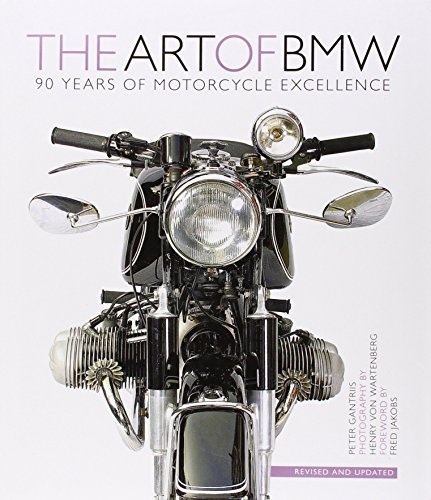 The Art of BMW: 90 Years of Motorcycle Excellence by Fred Jakobs (Foreword), Peter Gantriis (15-Apr-2013) Hardcover