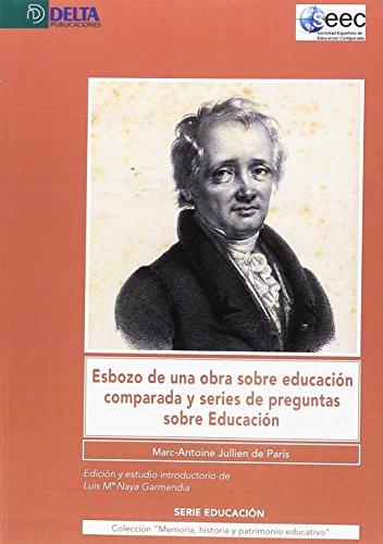 Esbozo de una obra sobre educación comparada y series de preguntas sobre educación por Marc-Antoine Julien de París
