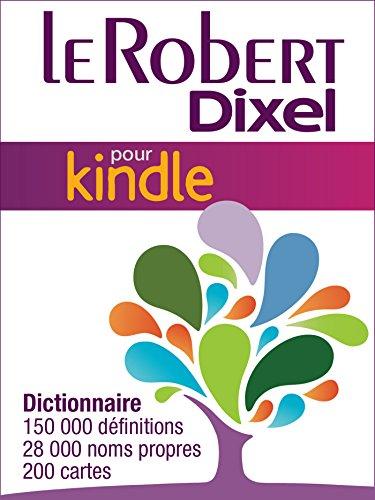 Le robert dixel (le robert et dixel) (french edition)