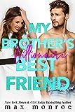 My Brothers Billionaire Best Friend (English Edition)