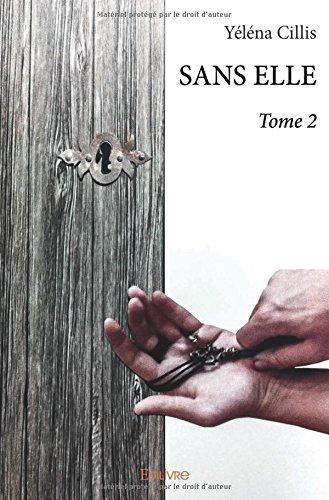 SANS ELLE – Tome 2