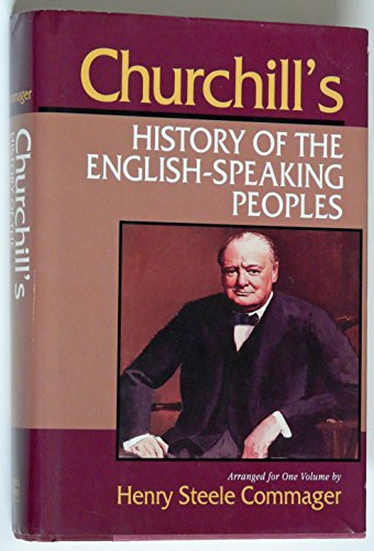 Churchill's History of the English Speaking Peoples