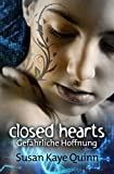 Closed Hearts von Susan Kaye Quinn